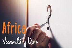 africa-vocabulary-quiz
