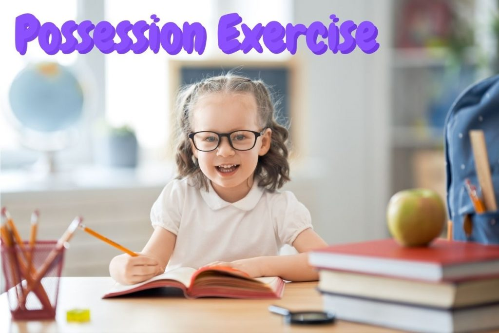 Possession Exercise