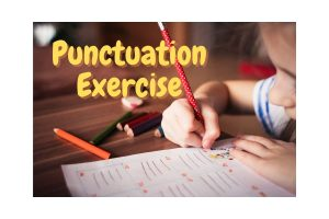 Punctuation Exercise