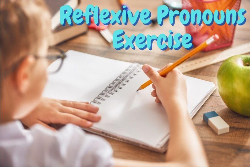 Reflexive Pronouns Exercise
