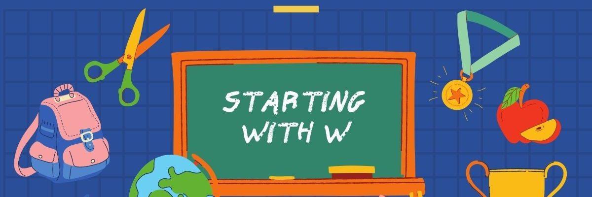 idioms bắt đầu từ W