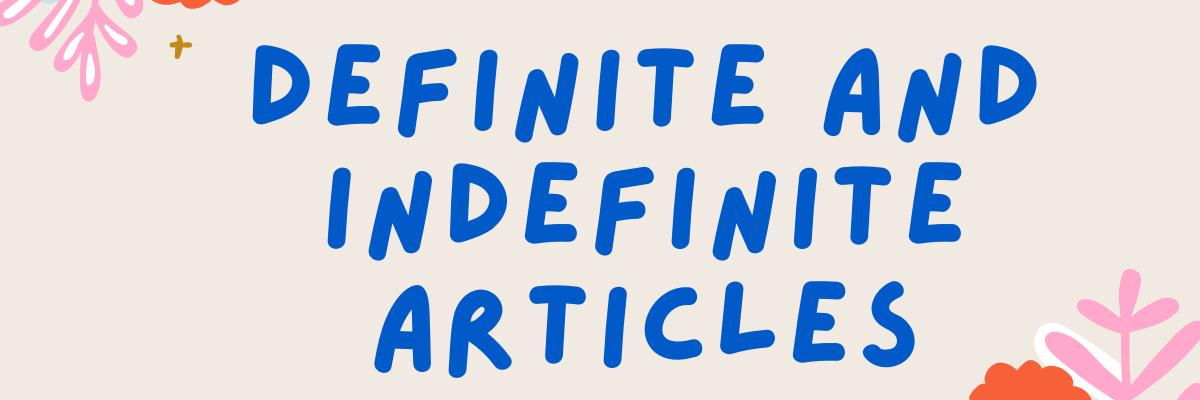 Bài tập về mạo từ #1 - definite & indefinite articles